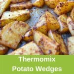 thermomix potato wedges on tray, green pinterest banner